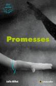 Couverture du livre Promesses - Julia Billet