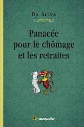 Couverture du livre «Panacée pour le chômage et les retraites»
