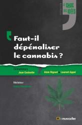 """Couverture du livre """"Faut-il dépénaliser le cannabis"""" - ISBN 979-10-90685-24-6"""
