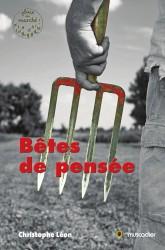 """Couverture du livre """"Bêtes de pensée"""" de Christophe Léon"""