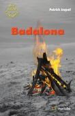 """Couverture du livre """"Badalona"""" de Patrick Joquel"""