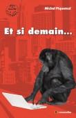 """Couverture du livre """"Et si demain..."""" de Michel Piquemal"""