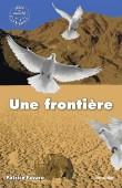 """Couverture du livre """"Une frontière"""" de Patrice Favaro"""