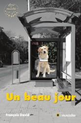 """Couverture du livre """"Un beau jour"""" de François David"""