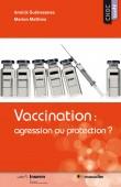"""Couverture du livre """"Vaccination : agression ou protection ?"""" - collection Choc santé"""