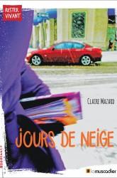 Couverture du livre Jours de neige - Claire Mazard - ISBN 9791090685611