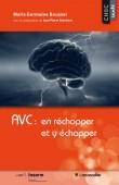 Couverture du livre AVC : en réchapper et y échapper - ISBN 979-10-90685-55-0