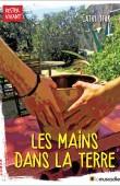 Couverture du livre Les mains dans la terre - Cathy Ytak - ISBN 9791090685703