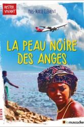 Couverture du livre La peau noire des anges - Yves-Marie Clément - ISBN 9791090685734