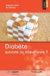 """Couverture du livre """"Diabète : survivre ou mieux vivre ?"""" - coll. Choc santé - ISBN 979-10-90685-44-4"""