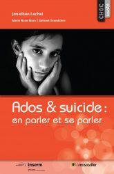"""Couverture du livre """"Ados & suicide"""" - Choc santé - ISBN 979-10-90685-66-6"""
