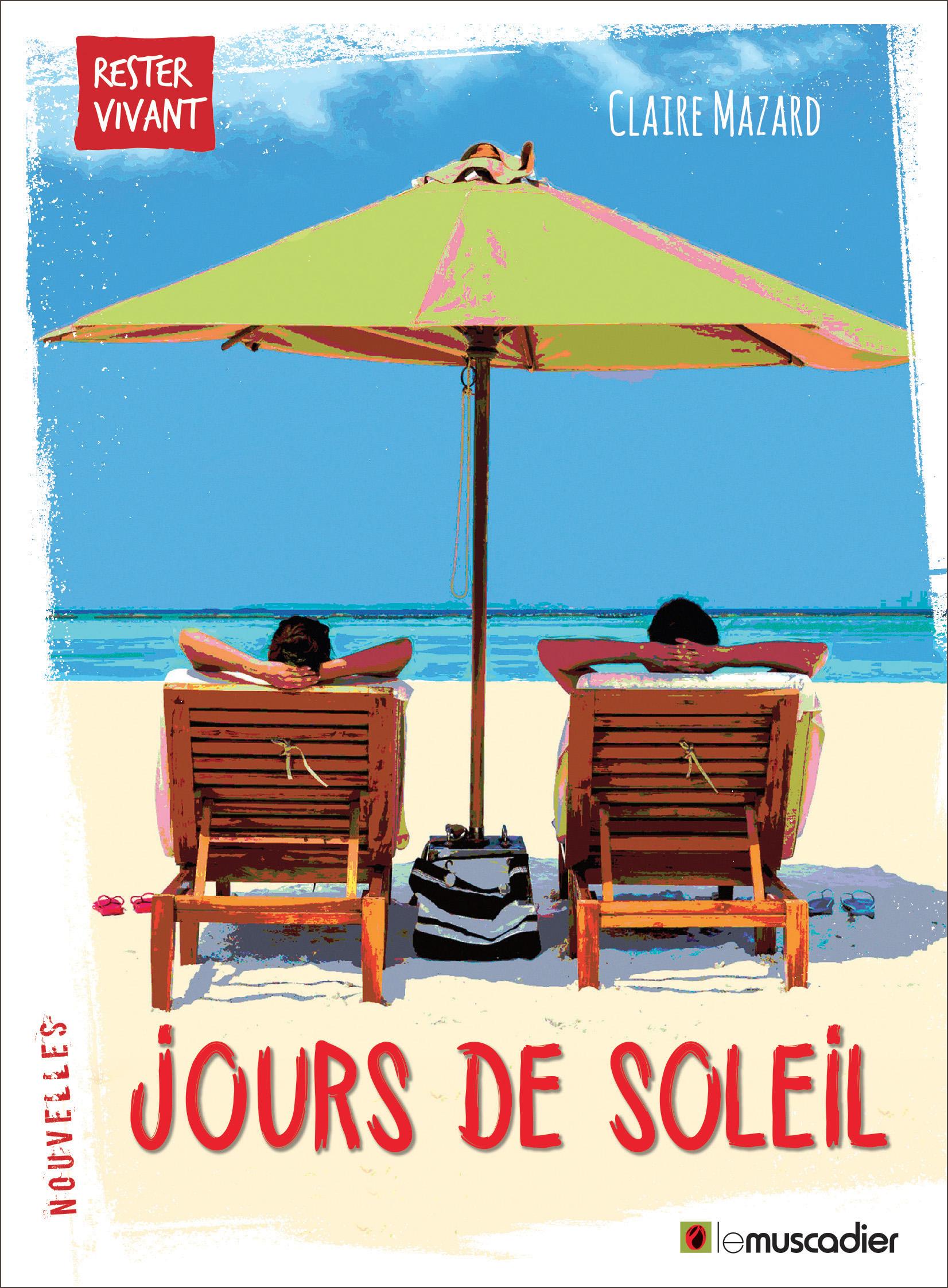 """Couverture du livre """"Jours de soleil"""" de Claire Mazard - ISBN 9791090685772"""