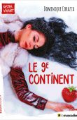 "Couverture du livre ""Le 9e continent"" - Dominique Corazza - ISBN 9791090685956"