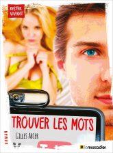 """Couverture du livre """"Trouver les mots"""" - Gilles Abier - ISBN 9791090685963"""