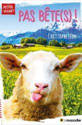"""Couverture du livre """"Pas bête(s) !"""" - ISBN : 9791096935055"""