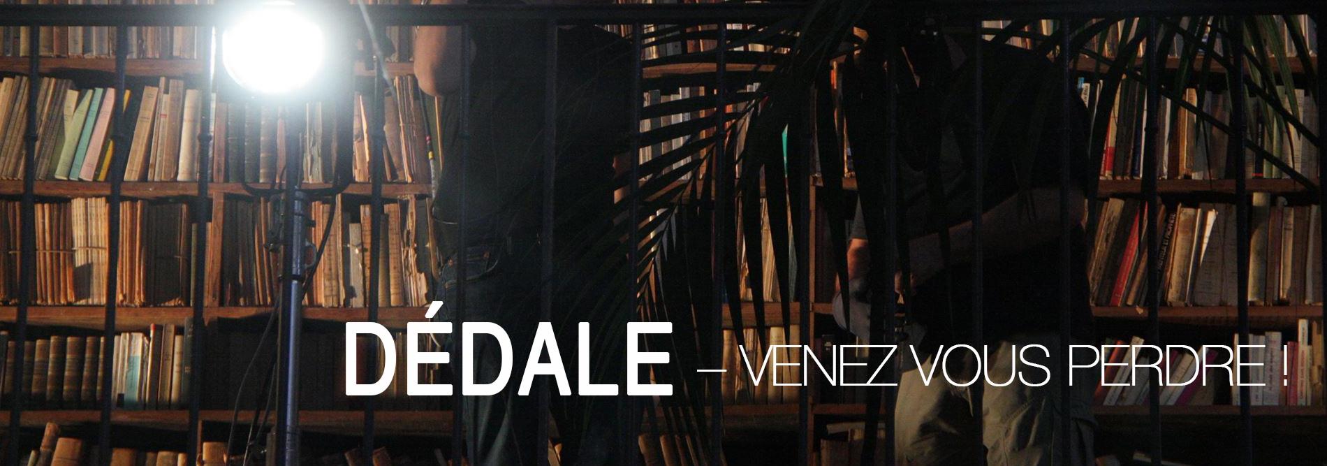 Photo du blog Dédale – Venez vous perdre