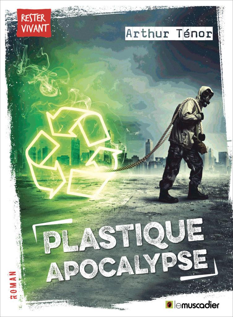 """Couverture du livre """"Plastique apocalypse"""" d'Arthur Ténor - ISBN 9791096935093"""