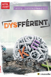 """Couverture du livre """"Dysfférent"""" - Fanny Vandermeersch - ISBN 979-10-96935-11-6"""