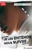 """Couverture du livre """"Je les entends nous suivre"""" - Florence Cadier - ISBN 979-10-96935-13-0"""