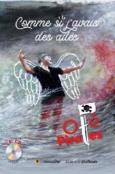 """Couverture du livre """"Comme si j'avais des ailes"""" - Oté Pirates - ISBN 9791096935154"""