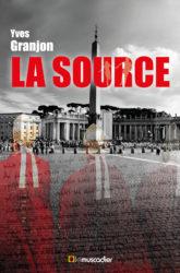Couverture du livre La Source d'Yves Granjon (ISBN 9791090685925)