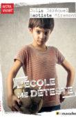 Couverture du livre L'école me déteste (ISBN 9791096935246)