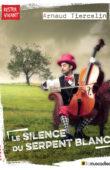 Couverture du livre Le silence du serpent blanc - Arnaud Tiercelin - ISBN 9791096935291