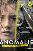"""Couverture du livre """"Anomalie"""" de Christine Deroin - ISBN 9791096935420"""