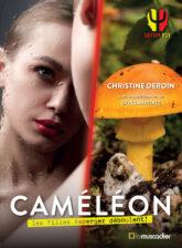 """Couverture du livre """"Caméléon"""" de Christine Deroin - ISBN 9791096935529"""