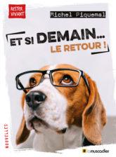 """Couverture du livre """"Et si demain... le retour !"""" de Michel Piquemal - ISBN 9791096935635"""