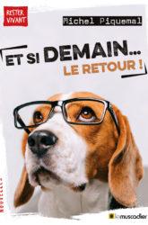 Couverture du livre Et si demain... le retour ! - Michel Piquemal - ISBN 9791096935635