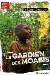 """Couverture du livre """"Le gardien des moabis"""" - ISBN 9791096935659"""