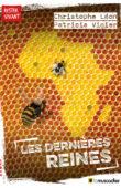 Couverture du livre Les dernières reines de Christophe Léon et Patricia Vigier - ISBN 9791096935680