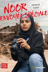 Couverture du livre Noor envoyée spéciale de Patricia Vigier - ISBN 97996935932