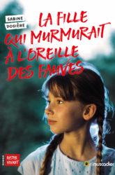 Couverture du livre La fille qui murmurait à l'oreille des fauves de Sabine Dosière - ISBN 9791096935949